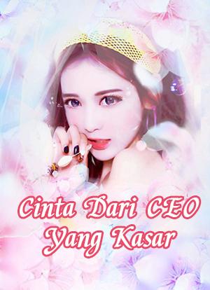 Cinta Dari CEO Yang Kasar