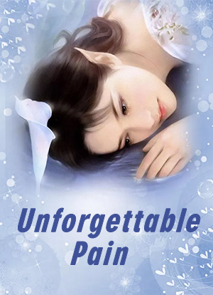 Unforgettable Pain