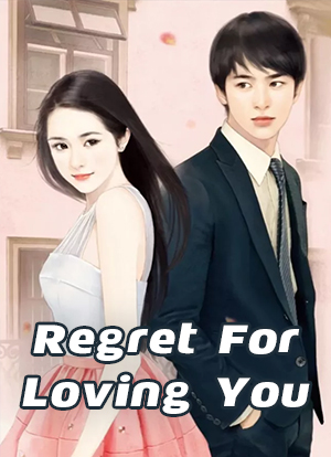 Regret For Loving You