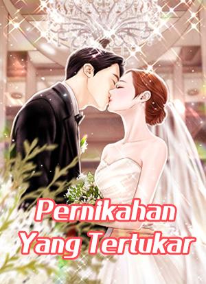 Pernikahan Yang Tertukar
