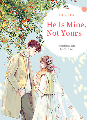 He Is Mine, Not Yours