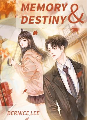 Memory & Destiny