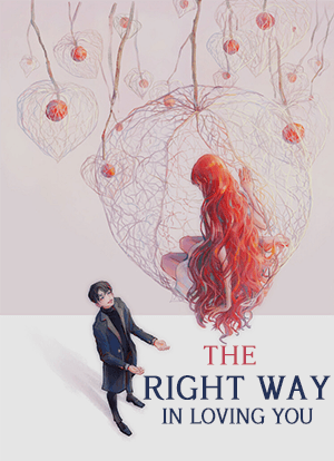 The Right Way in Loving You