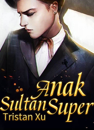 Anak Sultan Super