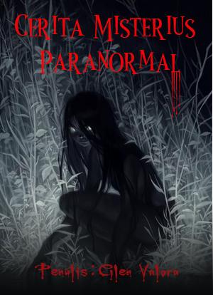 Cerita Misterius Paranormal
