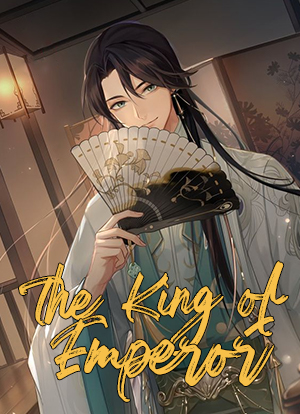 The King of Emperor