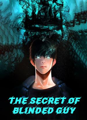 The Secret Of Blinded Guy