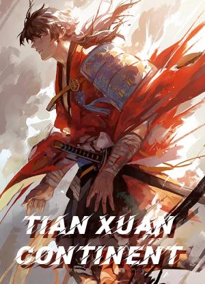 Tian Xuan Continent